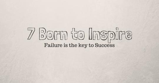 7 Born to Inspire