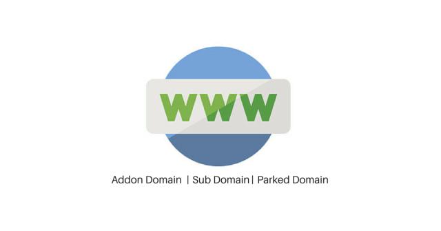 Addon Domain, sub domain, parked domain