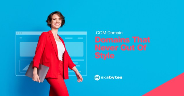Domains That Are Never Out Of Style - .COM Domains