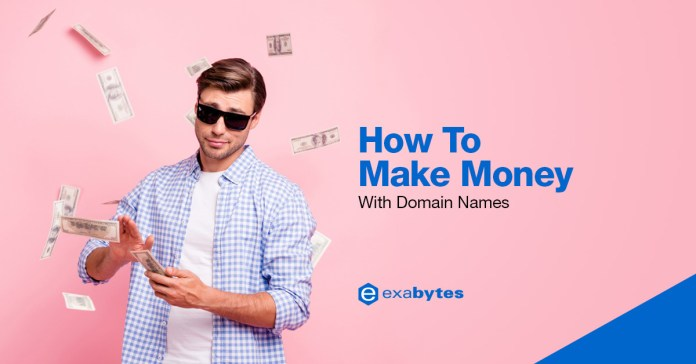 How To Make Money With Domain Names?