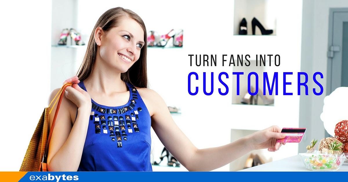 Turn Fans Into customer (2)