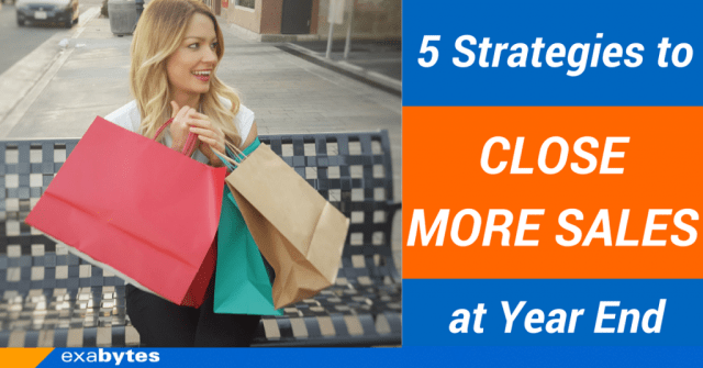 5 Strategies to Close More Sales at Year End