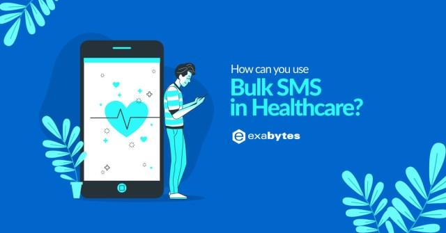 Bulk SMS in HealthCarre