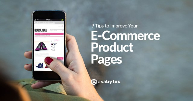 Exabytes: 9 Tips to Improve Your E-Commerce Product Pages