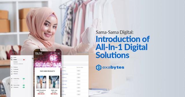 Sama-Sama-Digital-Introduction-All-In-1-Digital-Solutions
