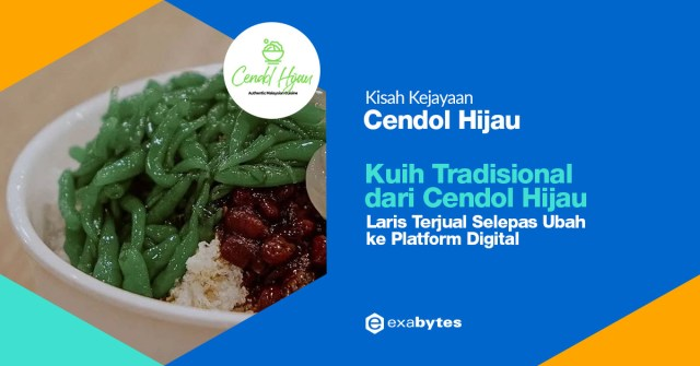 Exabytes Customer Success Stories : Cendol Hijau