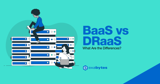 BaaS vs DRaaS what are the differences