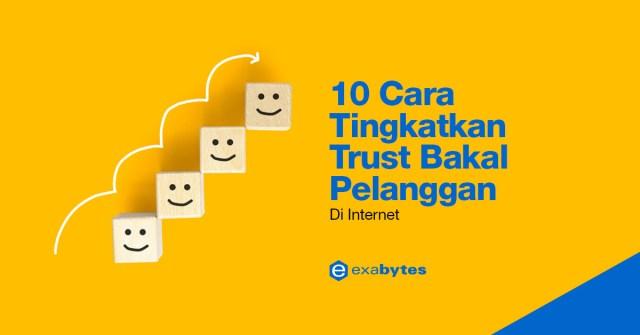 blog bahasa melayu - 10-cara-tingkatkan-trust-bakal-pelanggan