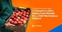 B2B-Food-Export-Industry-9-Reasons-Start-Selling-Food-Globally