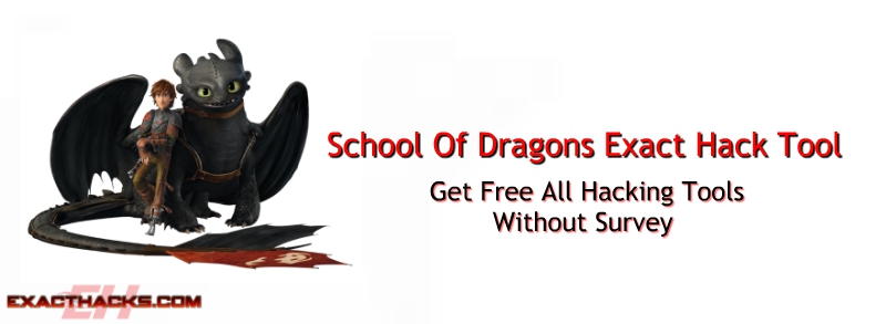 School Of Dragons Exact Hack Alat