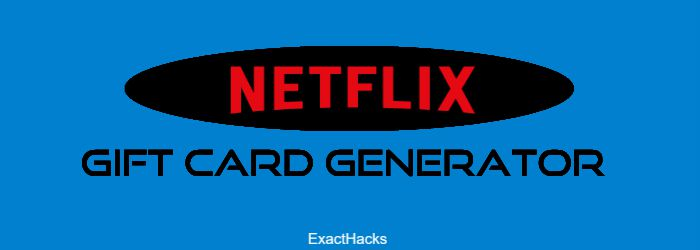 Netflix Gift Card Generator 2020 And Checker