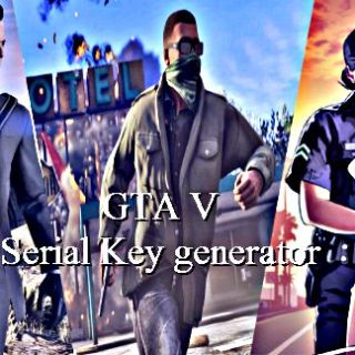 GTA 5 Serial taviri Generator ma te Survey ore