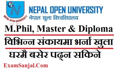 Admission Open for MPhil, Master and Diploma Program in Nepal Open University ( NOU Admission Notice M.Phil, Master & Diploma)