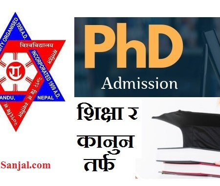 PhD Admission Notice by Tribhuwan University ( Education & Law )