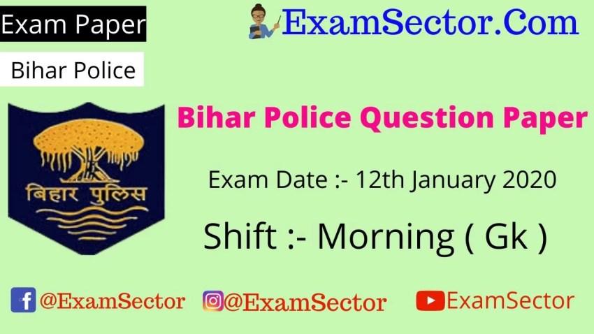 Bihar Police 12th January 2020 Paper Answer Key