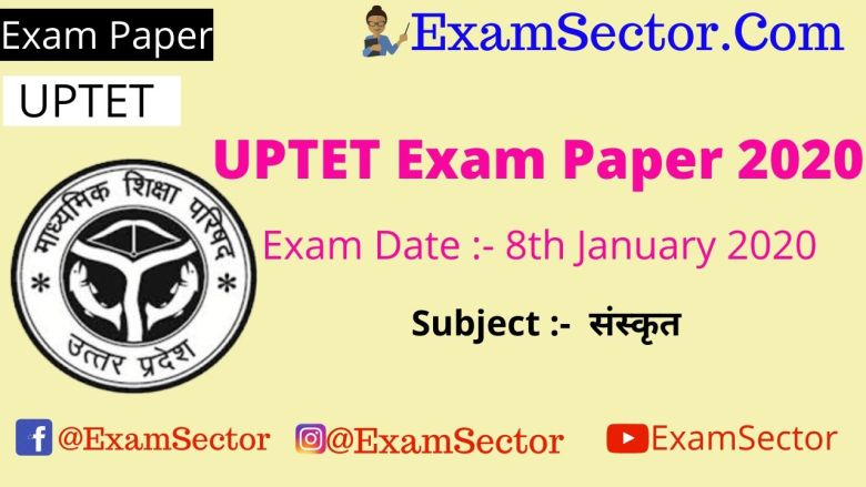 UPTET 8 January 2020 Paper 1st Answer Key ( Sanskrit )