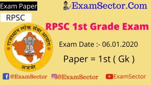 RPSC 1st Grade Exam 6 January 2020