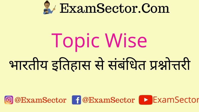 Indian History Topic Wise Question-Answer ,