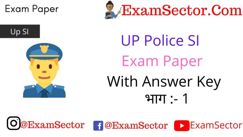 UP Police SI Exam Paper With Answer Key