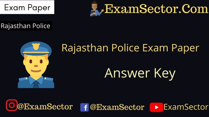 Rajasthan Police Exam Paper 2020 With Answer Key
