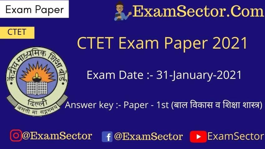 CTET Exam paper 31 January 2021 – Paper 1 (Answer Key)