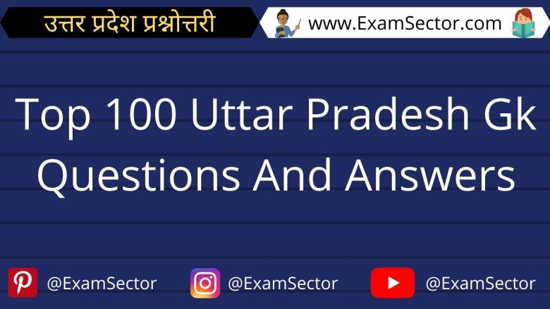 Top 100 Uttar Pradesh Gk Questions And Answers