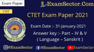 CTET 31 Jan 2021 Paper I ( Language - Sanskrit )