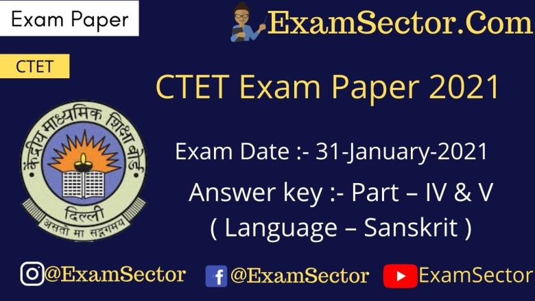 CTET 31 Jan 2021 Paper I ( Language - Sanskrit )