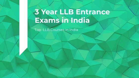 3 year llb entrance exams in India