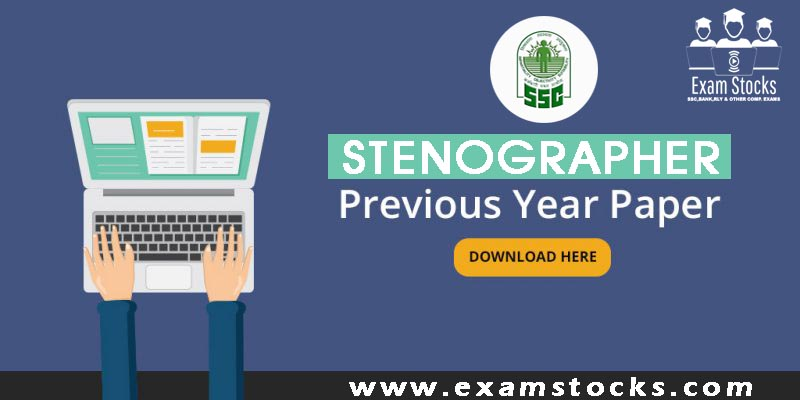 SSC Stenographer Previous Year Papers with Answer Keys PDF