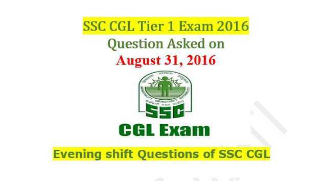 SSC CGL Tier-1 2016 : Questions Asked On 31 August - Evening Shift [PDF]- Exam Tyaari