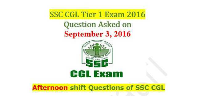 SSC CGL Tier-1 2016 : Questions Asked On 3 September - Afternoon Shift [PDF]- Exam Tyaari