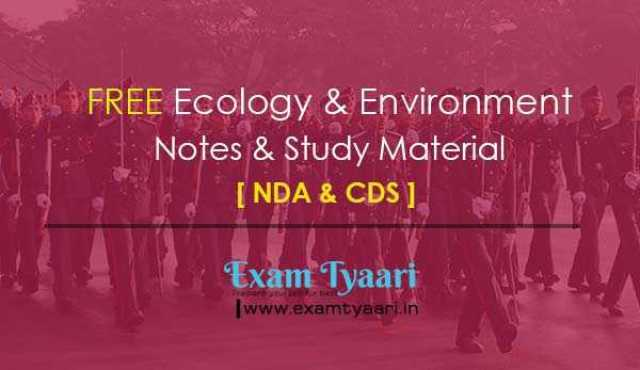 Ecology & Environment Study Material for NDA & CDS Exams [PDF] - Exam Tyaari