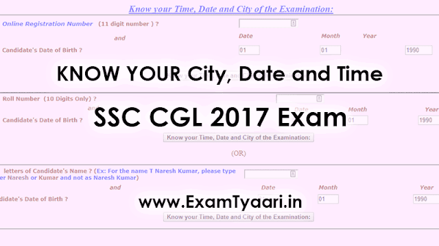 Know your City, Date and Time for SSC CGL 2017 Exam (NR, NER, SR, KKR) - Exam Tyaari