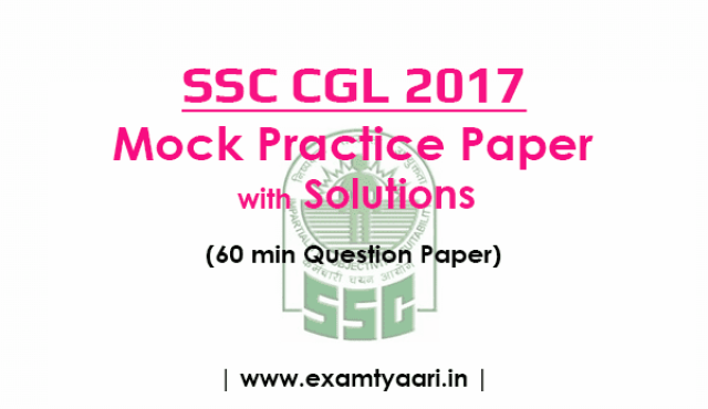 SSC CGL 2017 Model Practice Question Paper New Pattern with Solution [Download PDF] - Exam Tyaari
