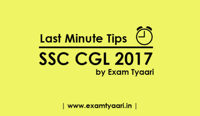 SSC-CGL 2017 :  Exam Pattern with Time Durations  [ Last Minute Tip-3 ] - Exam Tyaari