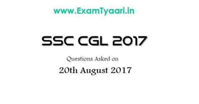 SSC CGL 2017 Tier-1 Questions Asked on 20th August - Exam Tyaari