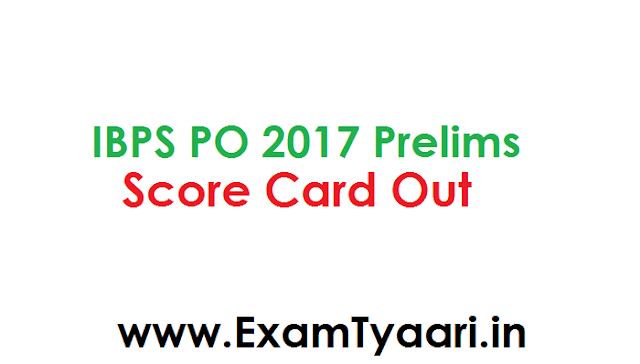 Download IBPS PO 2017 Prelims Score Card Released - Exam Tyaari