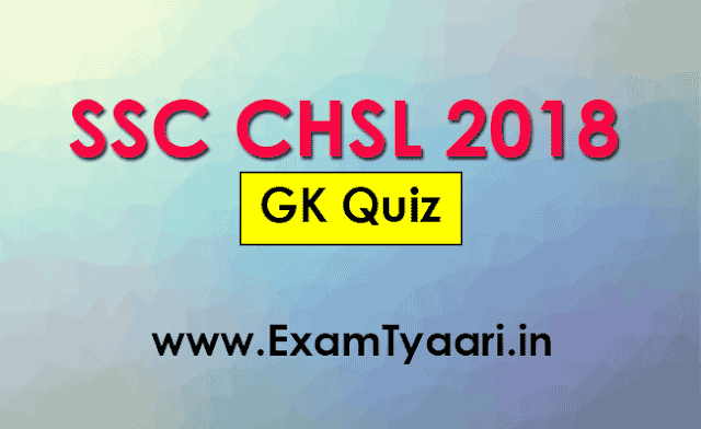 GK Question for SSC CHSL 2018  - Download Free Study PDF