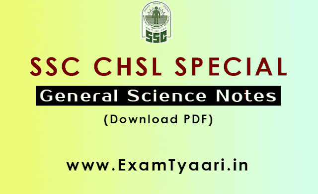 SSC CHSL Study Notes General Science in PDF - Exam Tyaari