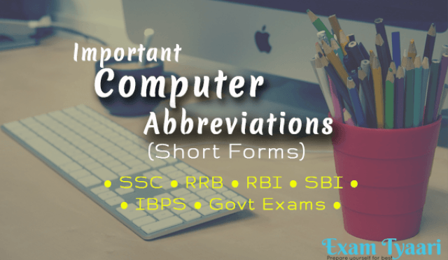 All Important Computer Abbreviations(Short Forms) for Competitive Exams [Download PDF] - Exam Tyaari