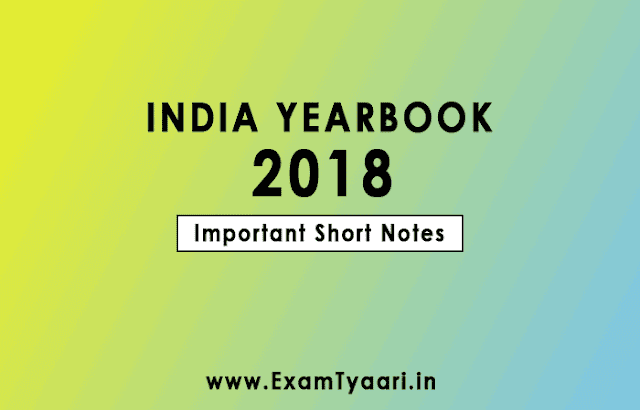 India Yearbook 2018 PDF Short Important Notes - All in One GK Notes Capsule [PDF Download] - Exam Tyaari