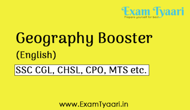 Geography Booster capsule Study Notes for SSC CGL 2018 [PDF Download] - Exam Tyaari