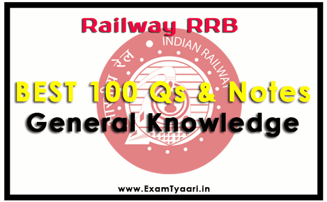 Railway RRB Most Asked GK Questions & Notes [PDF Download] - Exam Tyaari