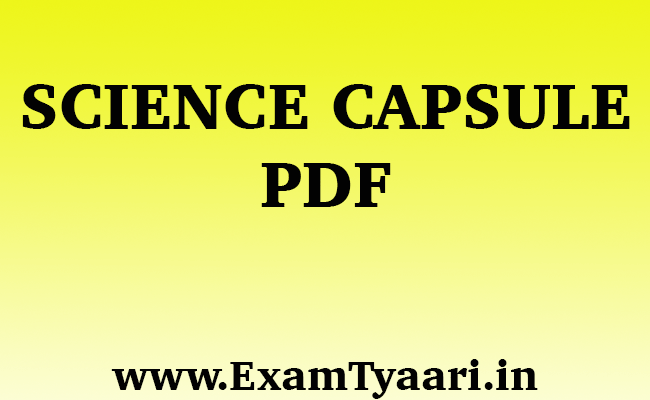 Download Science Capsule PDF - Exam Tyaari