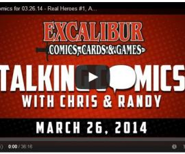 Talking Comics for 03.26.14 - Real Heroes #1, All New Ghost Rider #1, Silver Surfer #1, & More!