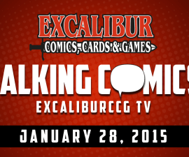 Talking Comics for January 28th, 2015!