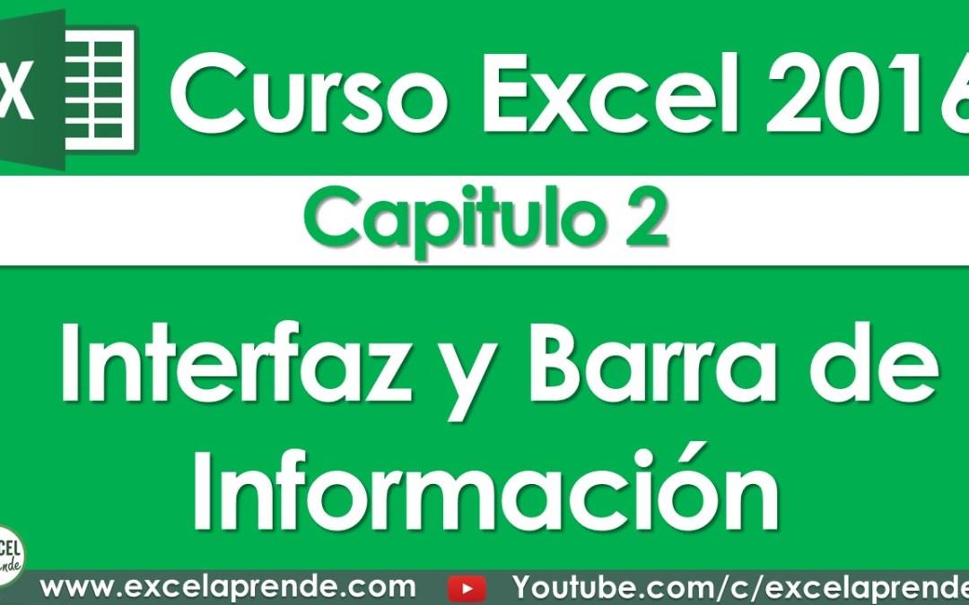 Curso Excel 2016 – Capitulo 2 – Interfaz y Barra de Información | Excel Aprende