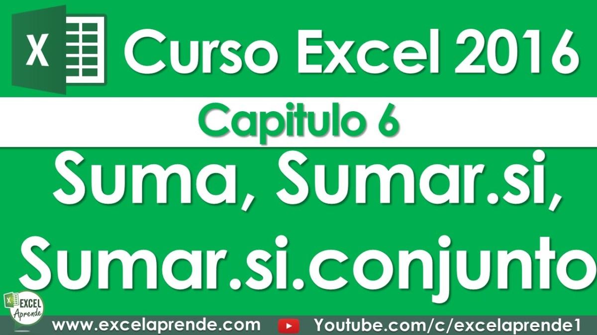 Curso Excel 2016 - Capitulo 6 - Sumando | Excel Aprende