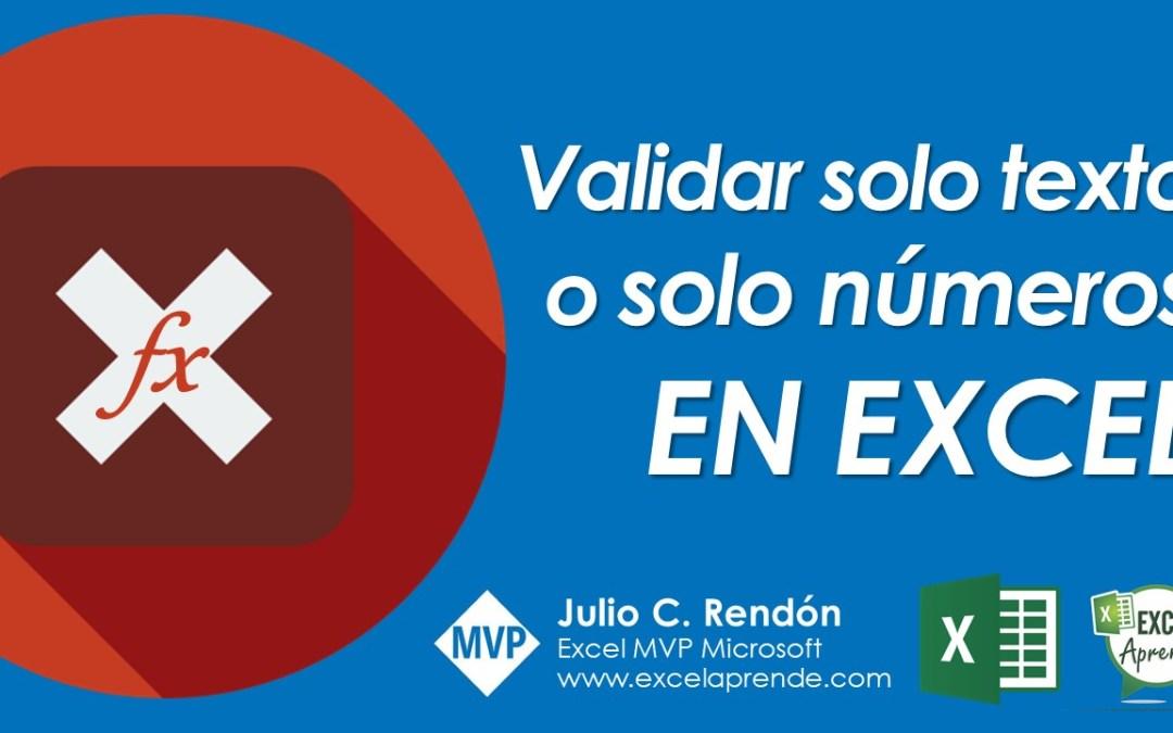 Validar solo texto o solo números en Excel | Excel Aprende